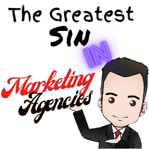 picture of The Greatest Sin in Marketing Agencies cartoon of chad