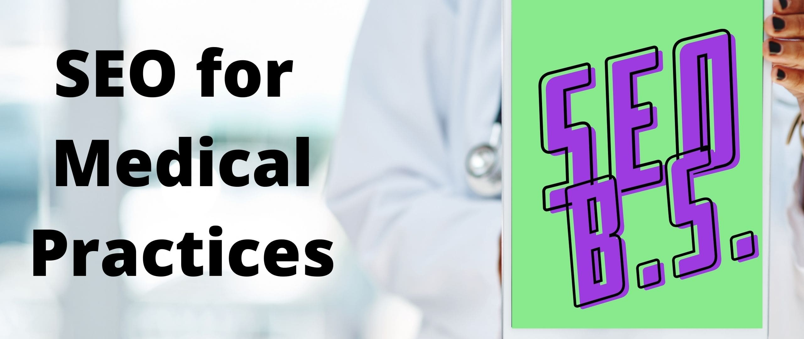 picture of the SEO for Medical Practices banner