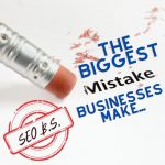 The Biggest Mistake Businesses Make