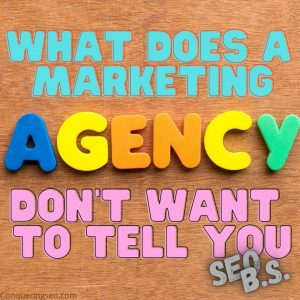 picture of the What does a marketing agency don't want to tell you featured image banner