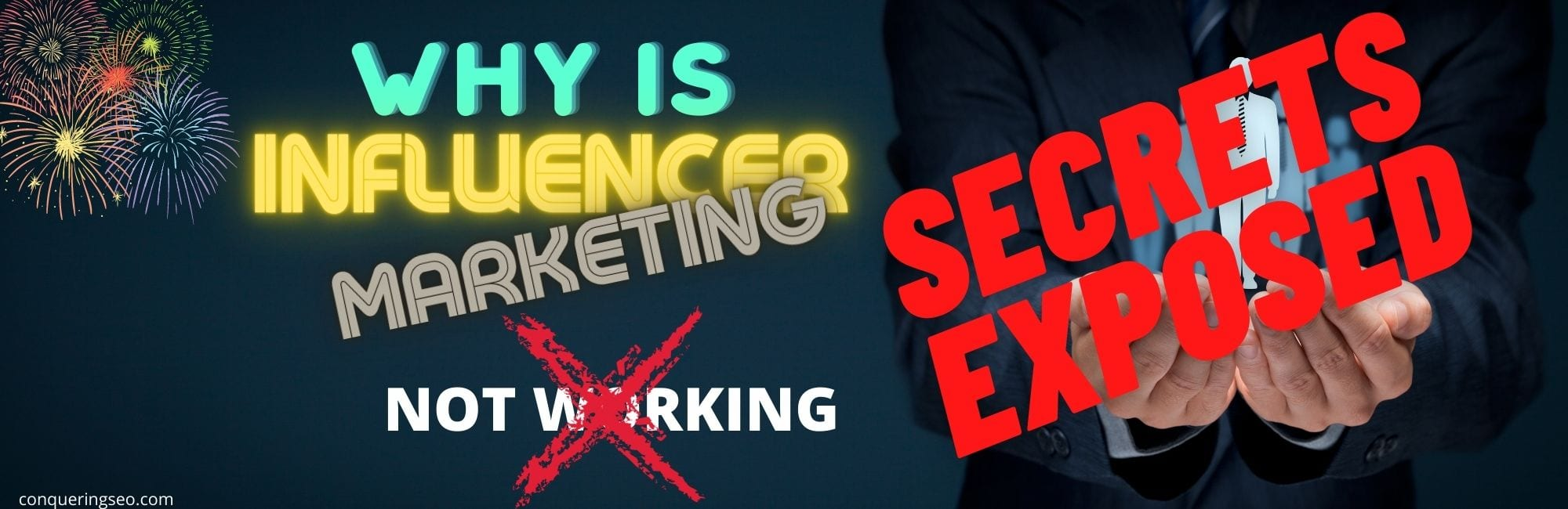 picture of the Why is Influencer Marketing Not Working secrets banner