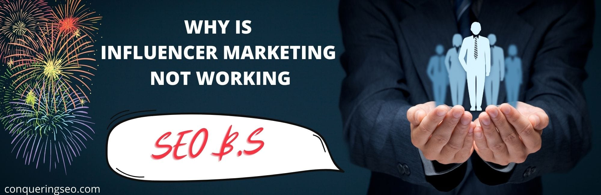 picture of Why is Influencer Marketing Not Working banner
