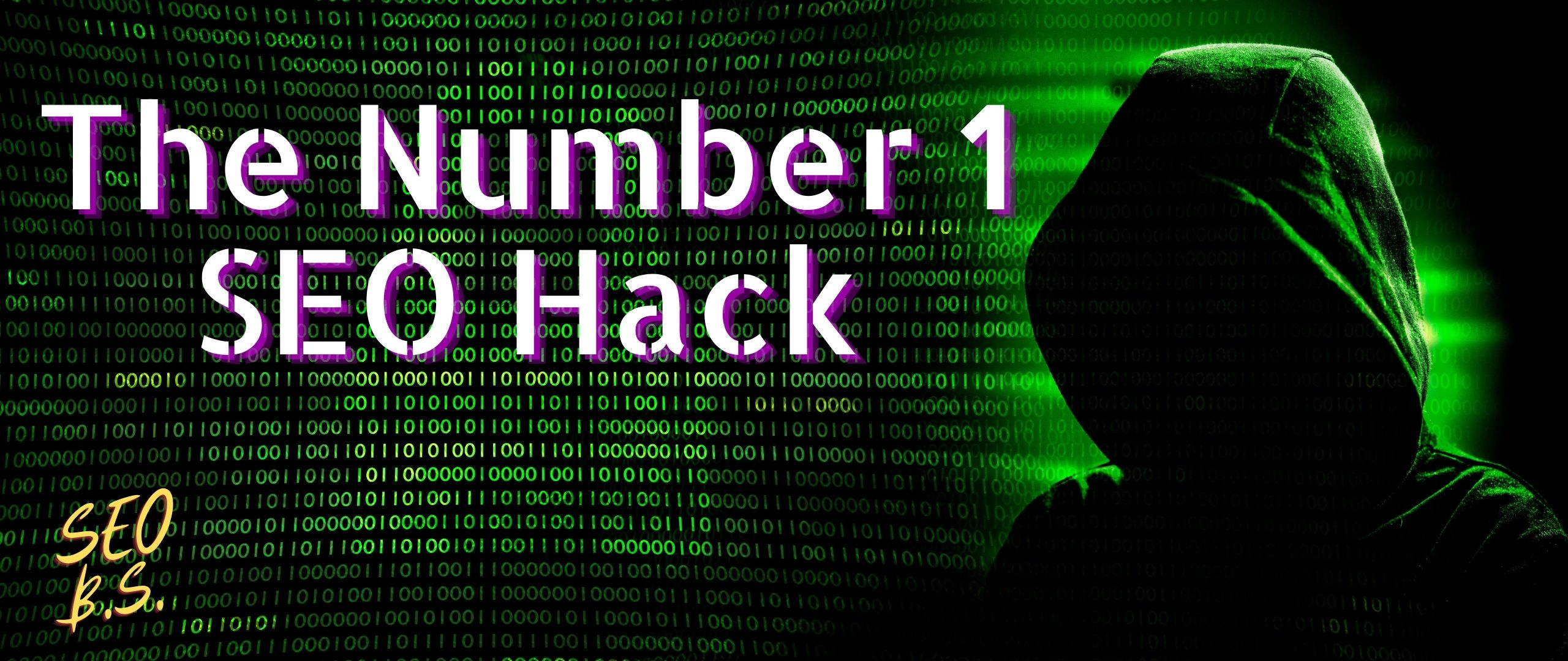 picture of The Number 1 SEO Hack banner